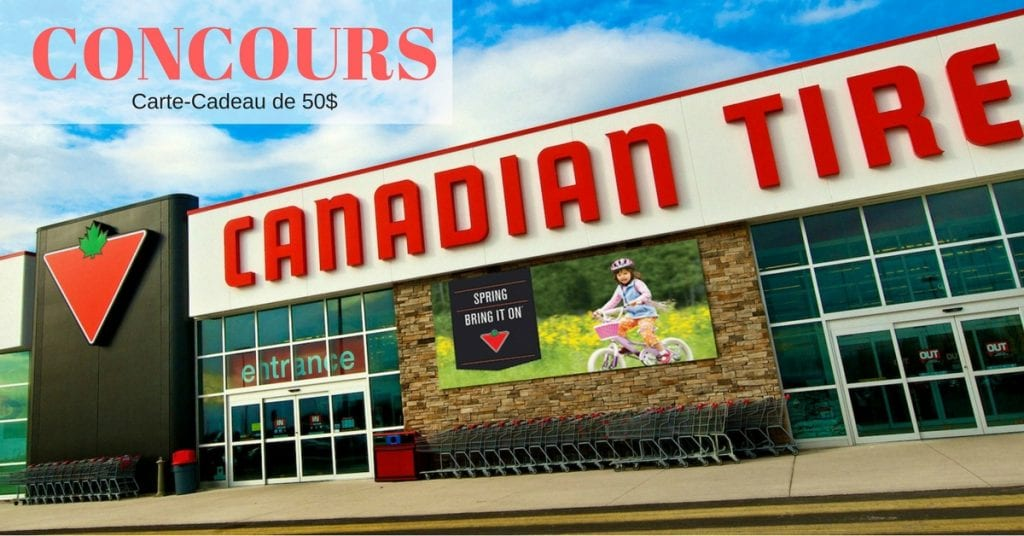 Concours | Gagner carte cadeau Canadian Tire de 50.00$