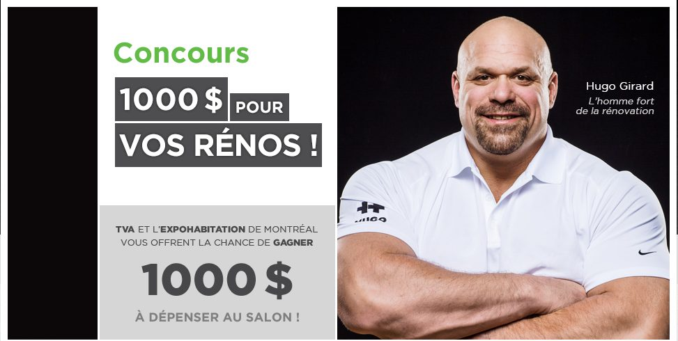CONCOURS 1000$ POUR VOS RÉNOS