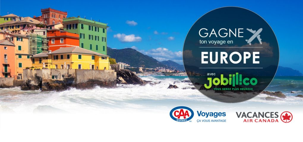 Concours : Choisis ta destination de rêve en Europe grâce à Jobillico
