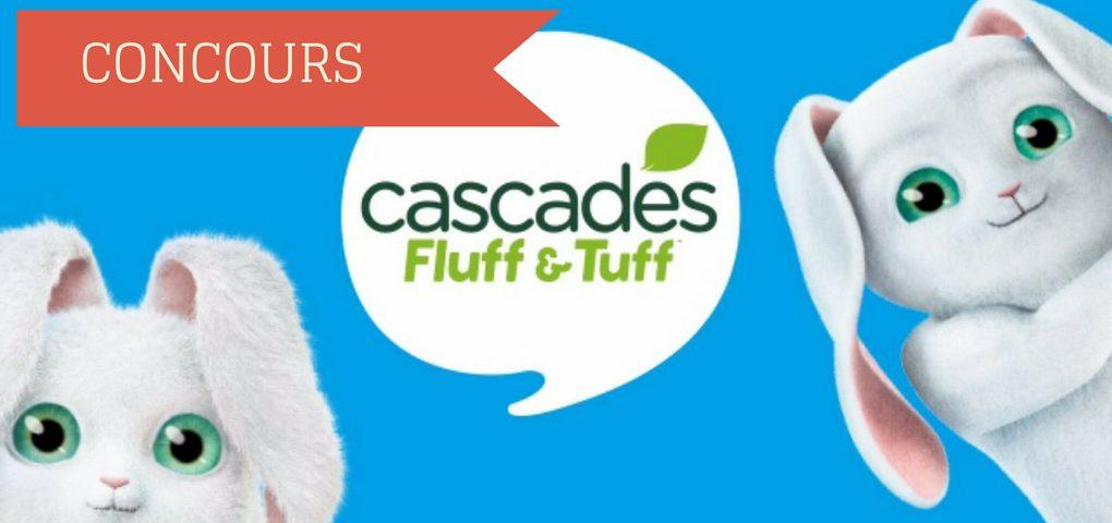 Gagner des cadeaux qui incluront vos PELUCHES Cascades Fluff & Tuff!