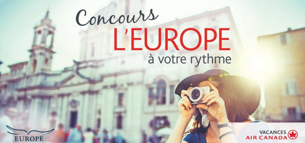 Gagner un voyage en Europe grâce à Vacances Air Canada