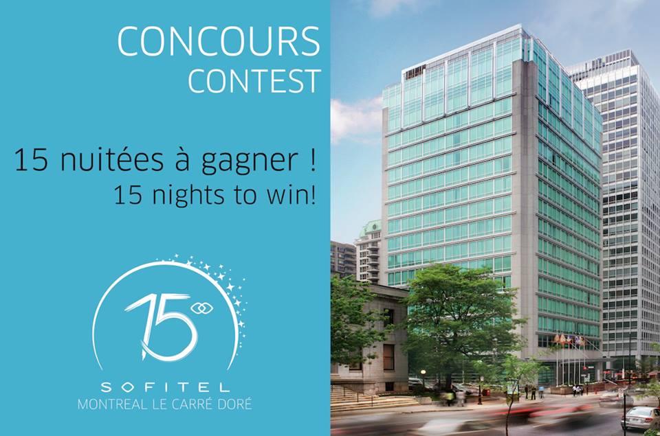ConcoursSofitel Montréal gagner 15 nuitées à l'hôtel Sofitel de Montréal