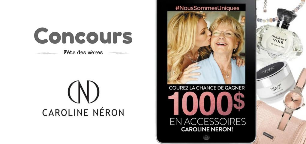 Concours: Gagner une carte-cadeau de 1000$ en produit Caroline Néron