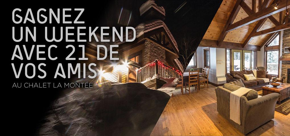 Gagnez un weekend avec 21 personnes au chalet La Montée