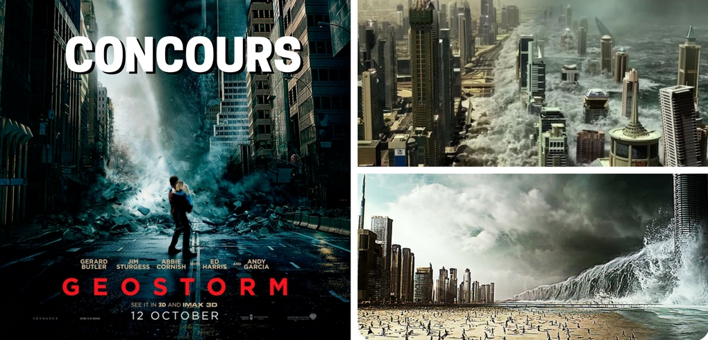 Concours Cinéma Clock - Gagner deux billets pour l'avant-première du film Géotempête ''Geostorm''
