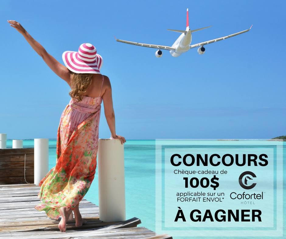 Concours Hôtel Cofortel - Gagnez un chèque-cadeau d'une valeur de 100$