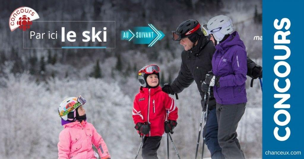 Concours Radio Canada - Gagnez un séjour familial de ski