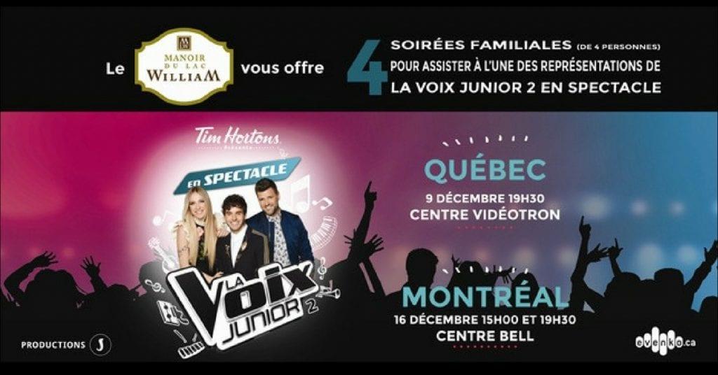 Concours Le Manoir du lac William GAGNEZ vos billets pour le spectacle de la voix junior!