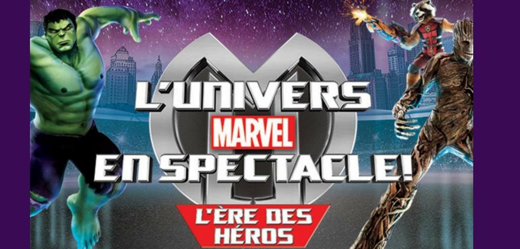 GAGNEZ VOS BILLETS POUR L'UNIVERS DE MARVEL !