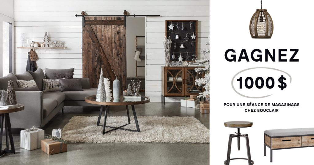 concours gagnez 1000 de magasinage chez bouclair. Black Bedroom Furniture Sets. Home Design Ideas