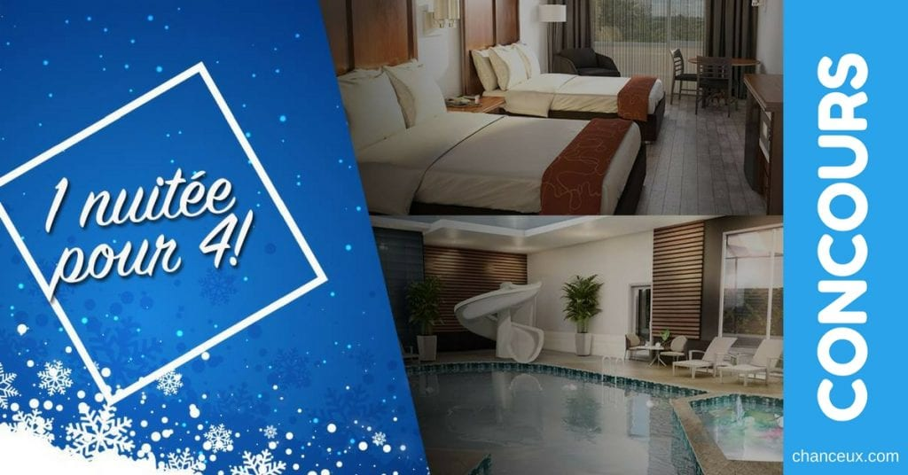 Gagnez 1 nuitée pour 2 adultes et 2 enfants au Comfort Inn & Suites St- Jérôme