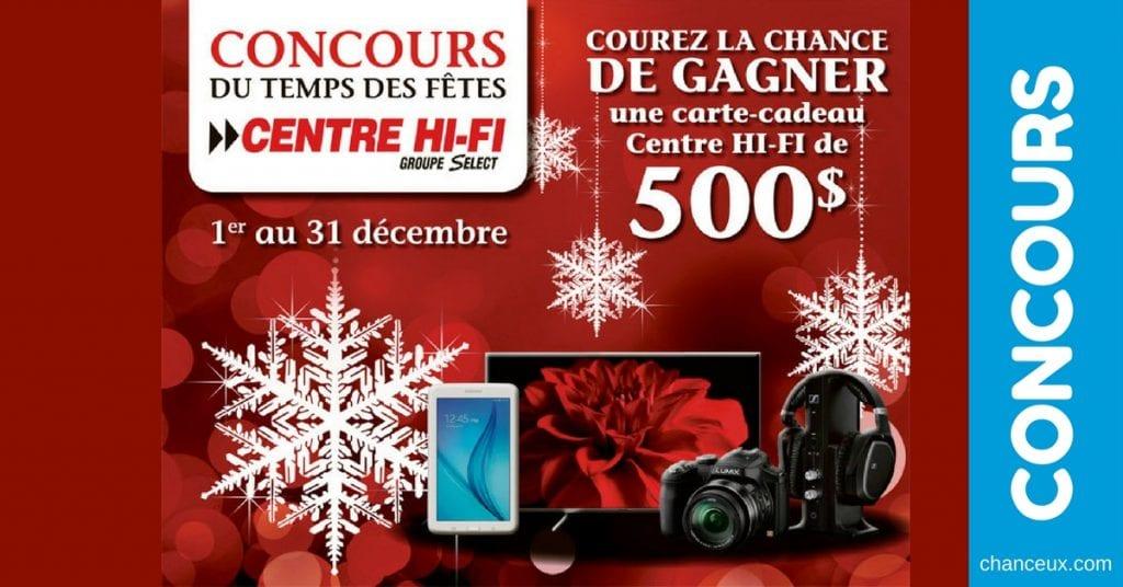 CONCOURS - 500$ en carte-cadeau Centre HI-FI du Québec