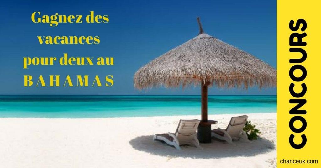 CONCOURS - Gagnez des vacances pour deux au Bahamas!