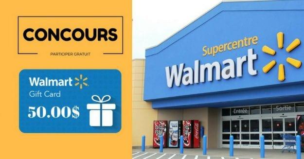 Gagne une carte cadeau de 50$ chez WALMART !