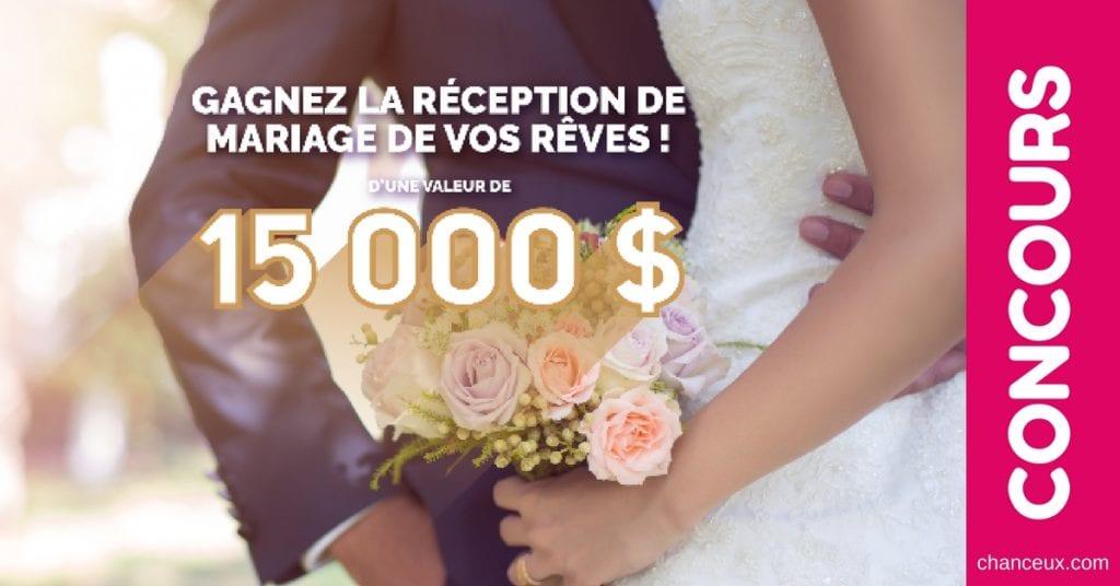 Gagnez la réception de mariage de vos rêves d'une valeur de 15,000$