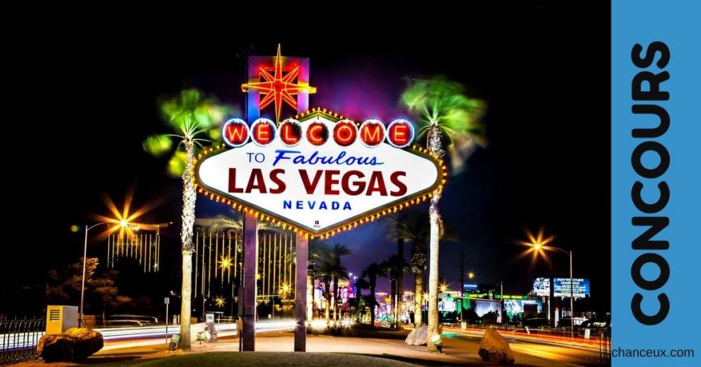Gagner un voyage pour 2 à Las Vegas une valeur de 4000 Euros