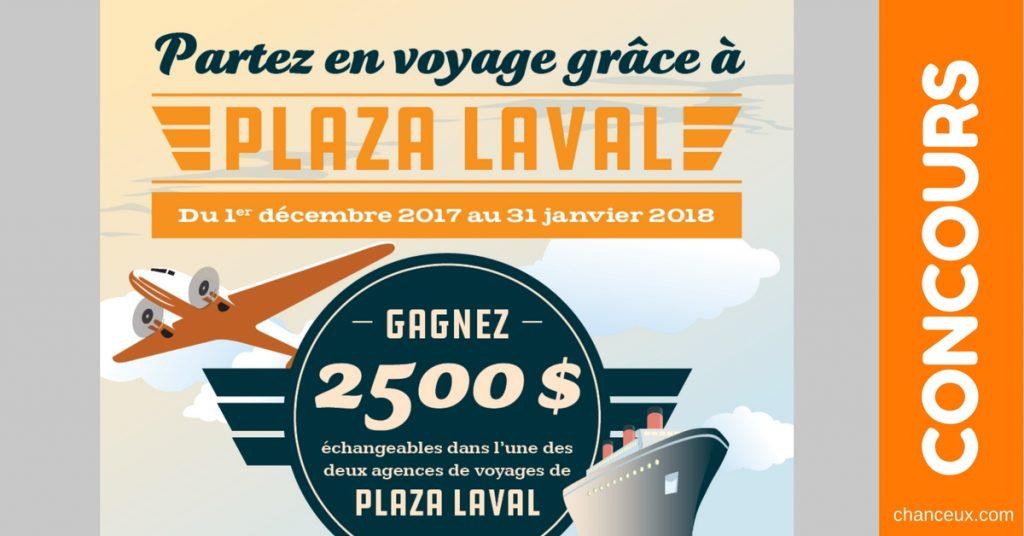 Gagne 2500$ à échanger dans une agence de voyages de Plaza Laval!