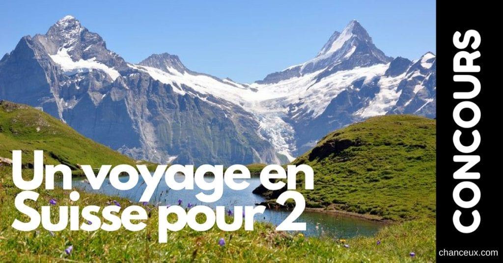 CONCOURS - Gagnez un voyage pour deux en Suisse