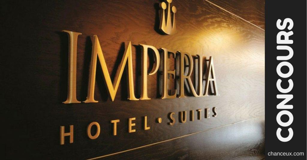 Gagnez un séjour pour deux personnes offert par Impéria Hôtel & Suites!