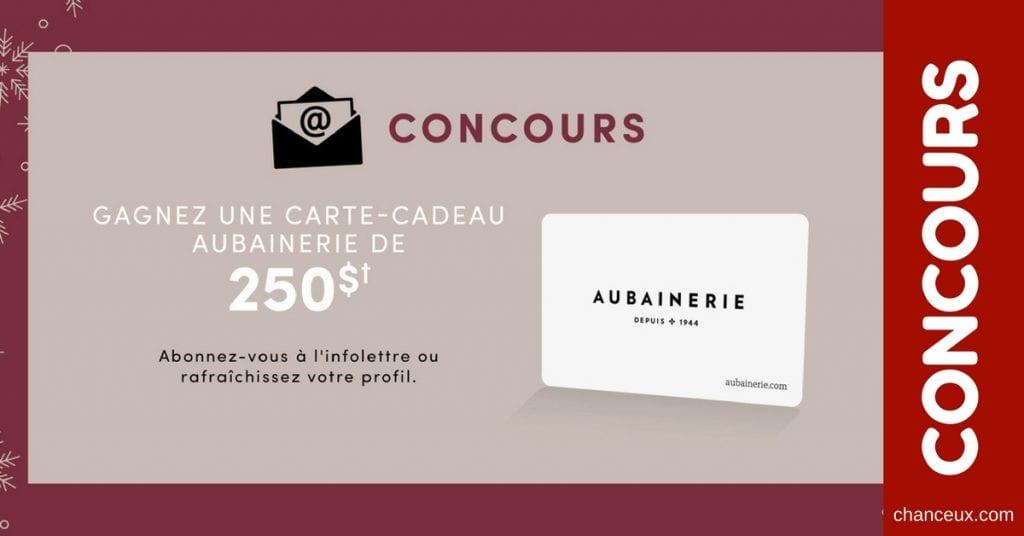 CONCOURS - GAGNEZ une carte cadeau de 250$ de l'Aubainerie