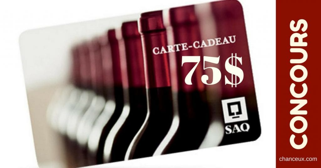 Concours Québec - Une carte cadeau de 75$ de la SAQ