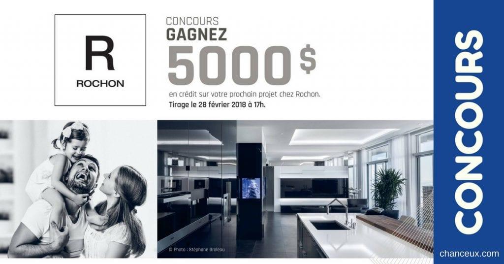 Gagnez 5000$ en crédit sur votre prochain projet avec Rochon