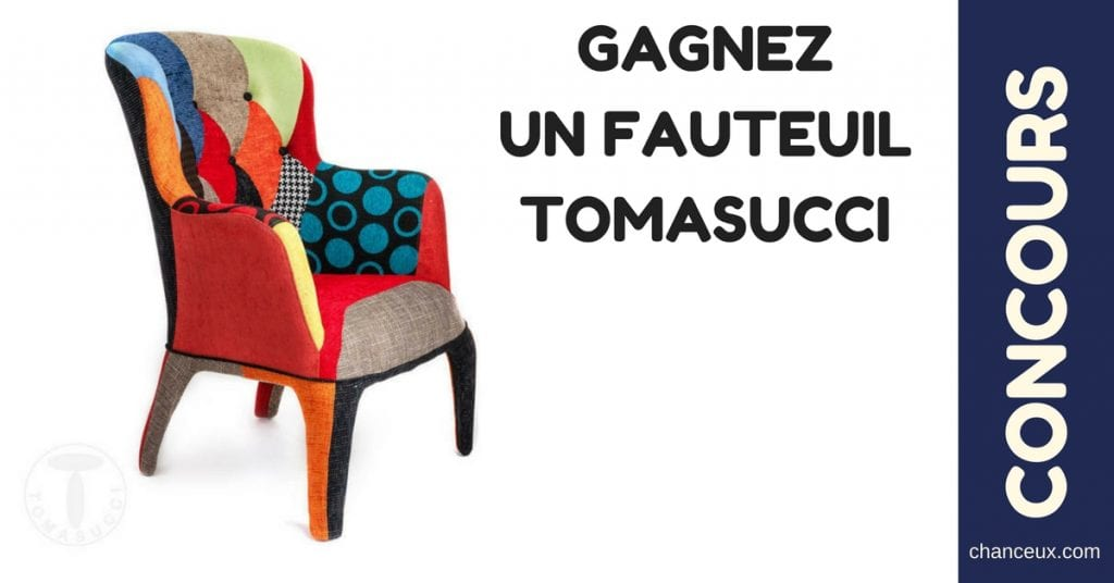 Gagnez ce magnifique Fauteuil TOMASUCCI !!