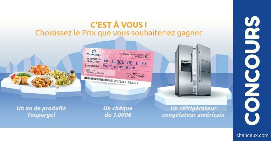 Gagner un chèque de 1000 euros ou un réfrigérateur ou un an de produits Toupargel