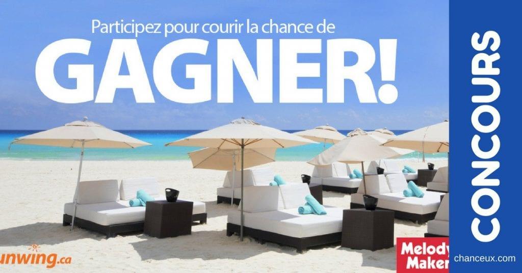 Gagnez des fabuleuses vacances à Cancun!