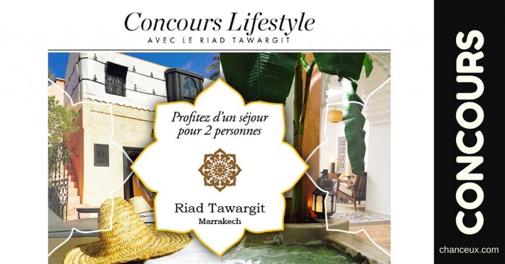 Gagnez un séjour de 4 nuits pour 2 personnes en suite au Riad Tawargit