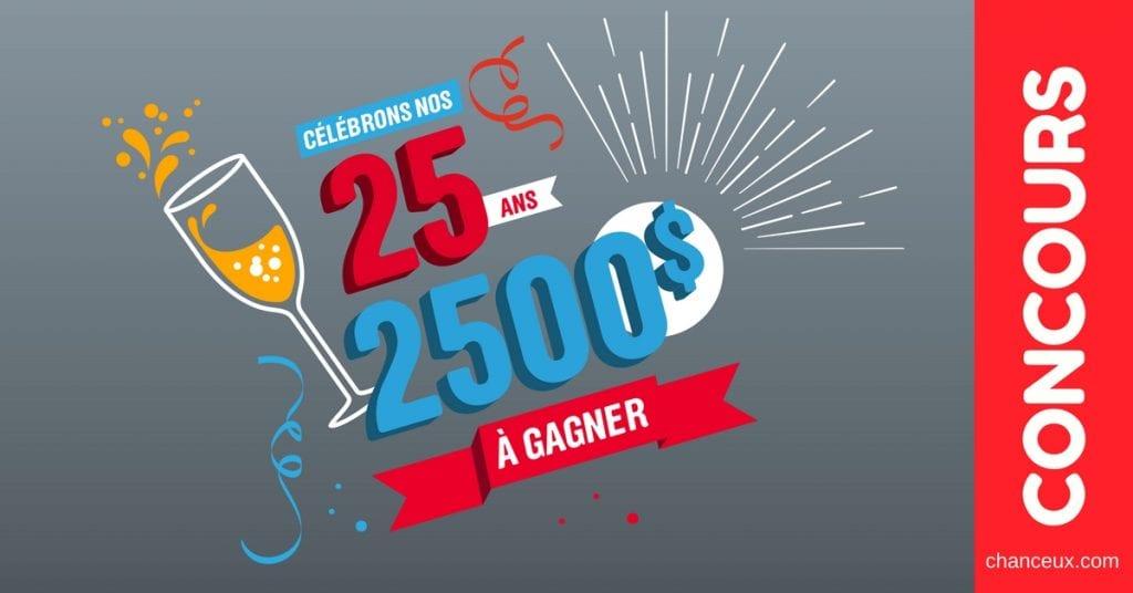 Gagnez un chèque de 2 500$ à l'occasion de 25 ans de : Tradition !