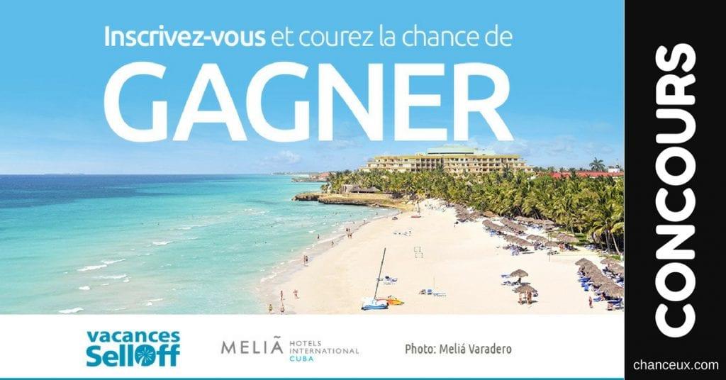 Concours Québec - Gagnez des vacances Melia Cuba