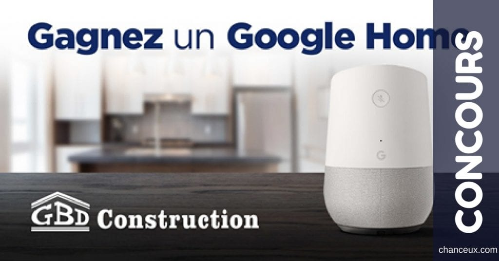 Gagnez un Google Home!