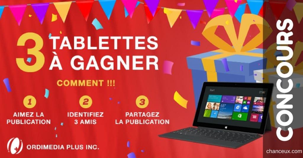 Gagnez l'une des 3 tablettes offertes par Ordimedia Plus Inc.!