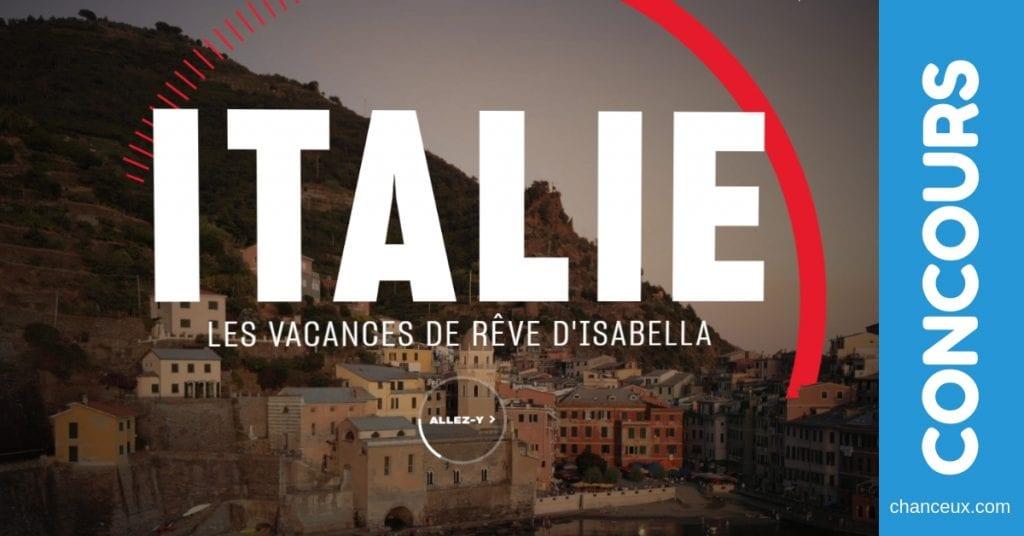 Concours - Gagnez vos vacances de rêve en Italie