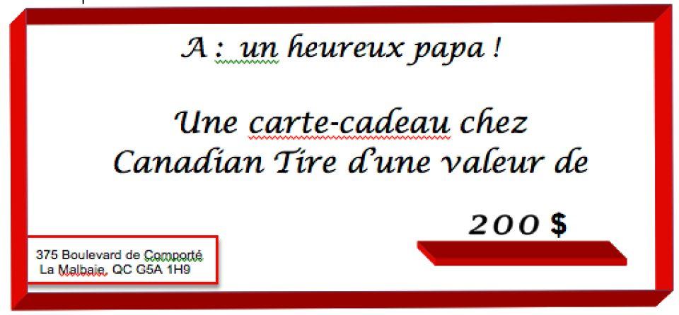 Une carte-cadeau canadian tire de 200$