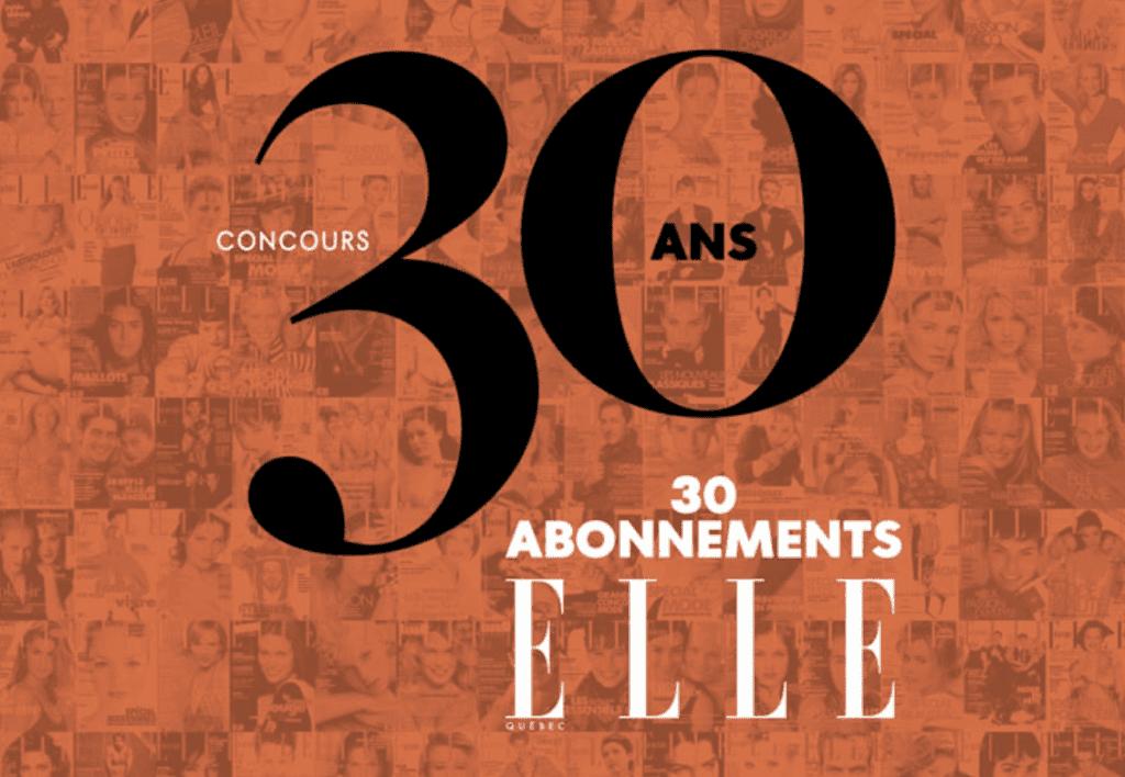 30 abonnements d'un an à la version papier du magazine elle québec