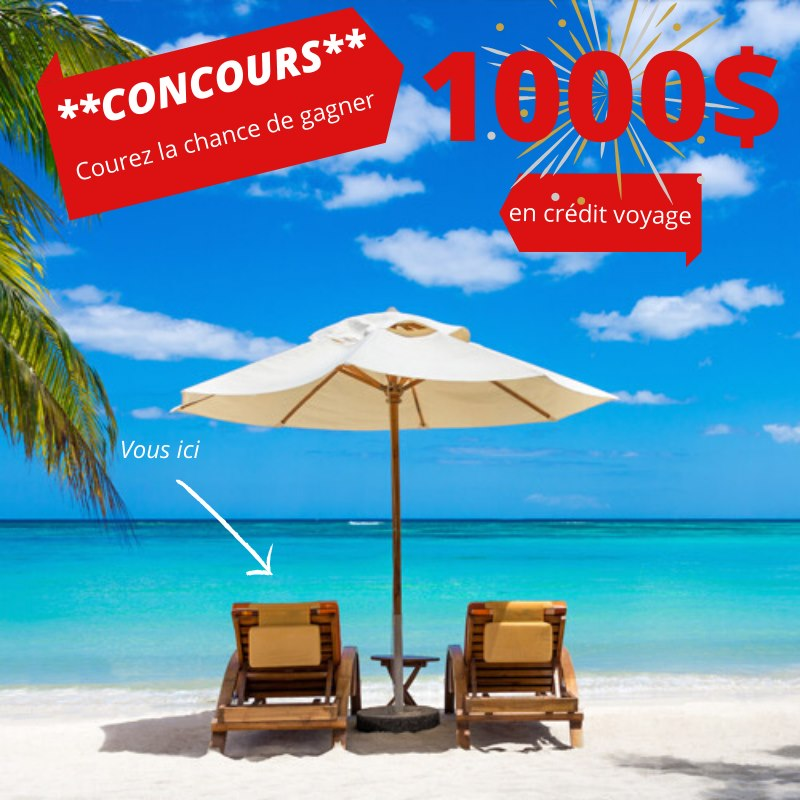 Chance De Gagner 1000$ En Crédit Voyage