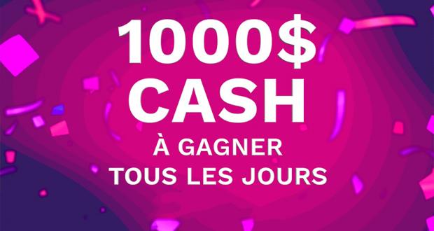 1000$ Cash À Gagner Tous Les Jours
