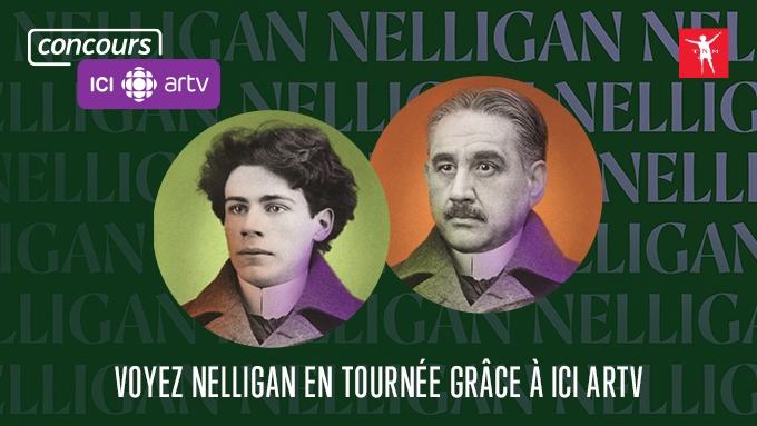 Découvrez Nelligan en tournée grâce à ICI ARTV
