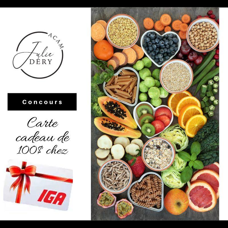 Chance De Gagner Une Carte Cadeau De 100$ Chez IGA