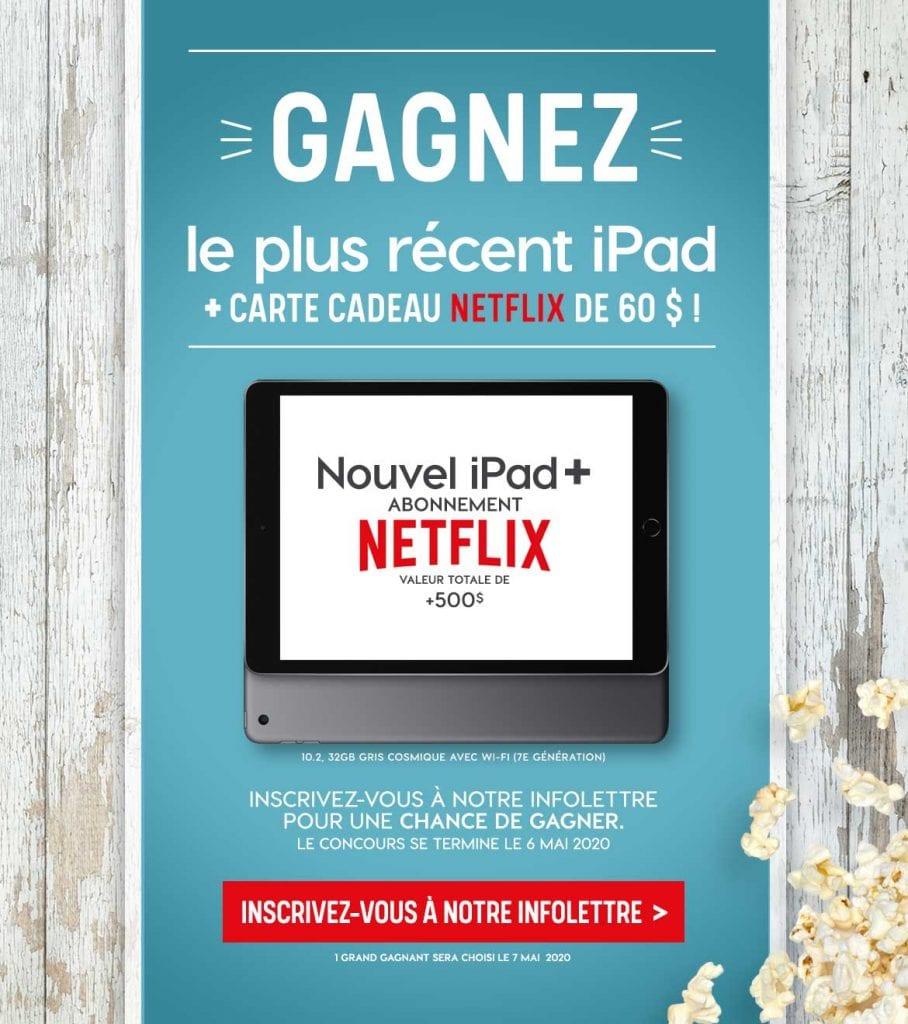 Gagnez un iPad + une carte cadeau Netflix 2020!