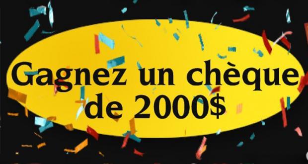 Concours Québec – Un chèque d'une valeur de 2000$