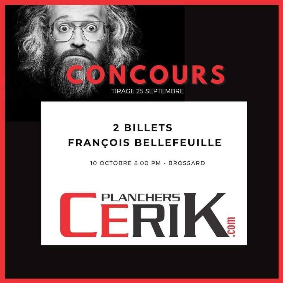 2 Billets Pour Le Spectacle De François Bellefeuille