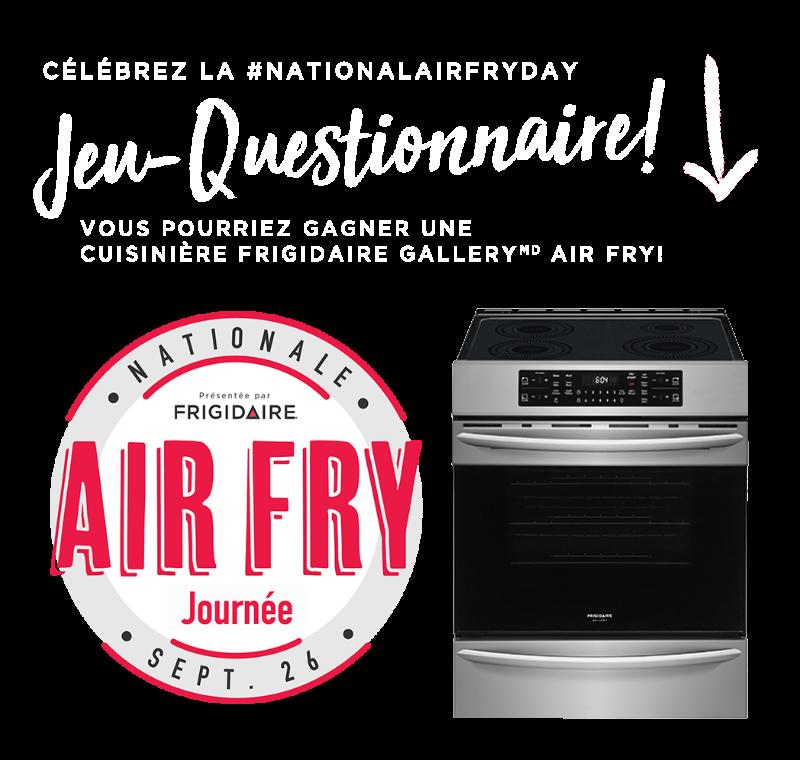 Gagner Une Cuisinière Frigidaire Gallery Air Fry