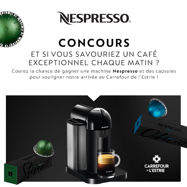 Gagnez 4 Machines Nespresso Vertuo