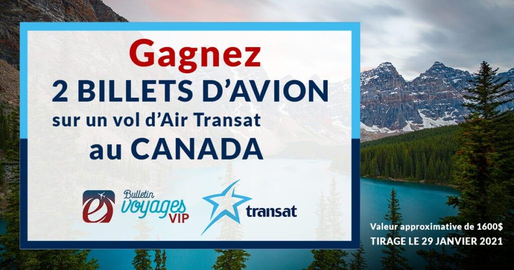 GAGNEZ DEUX BILLETS D'AVION SUR UN VOL D'AIR TRANSAT AU CANADA!