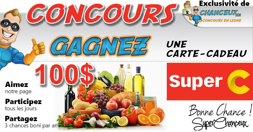 Concours du Québec - CARTE-CADEAU SUPER C 100$