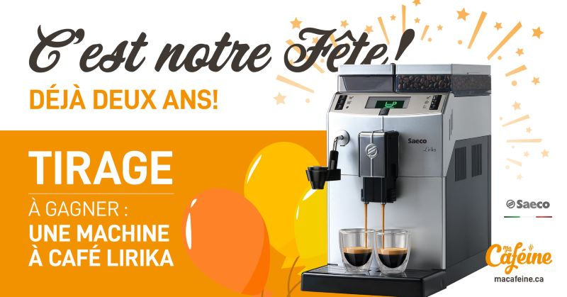 GAGNEZ UNE MACHINE À CAFÉ LIRIKA PLUS SAECO D'UNE VALEUR DE 899$!