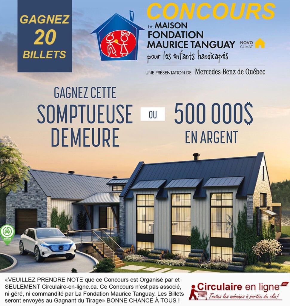 Gagnez 20 Billets Maison Maurice Tanguay 2021